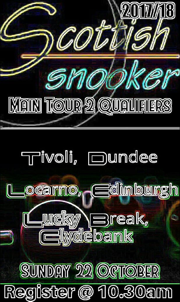 Scottish Snooker Main Tour Event 2 Qualifeirs