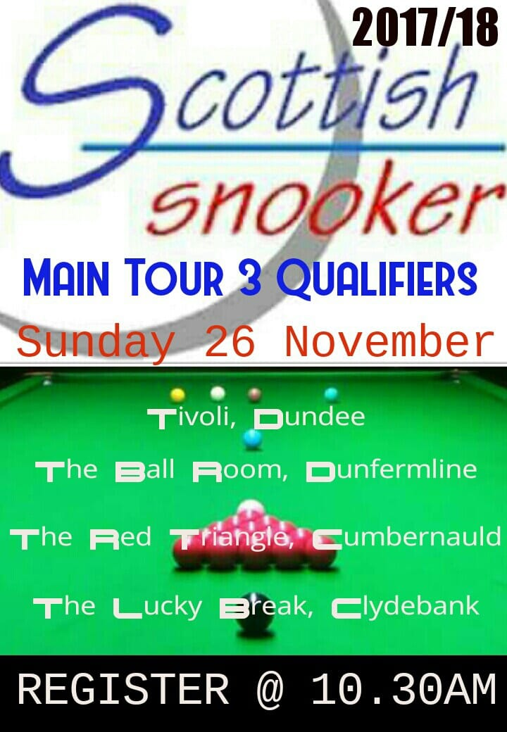Scottish Snooker Main Tour 3 Qualifiers - Sunday 26th November 2017