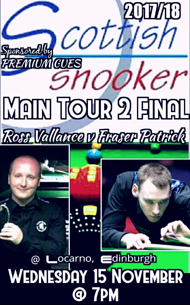 Scottish Snooker - Main Tour 2 Final - Ross Vallance v Fraser Patrick