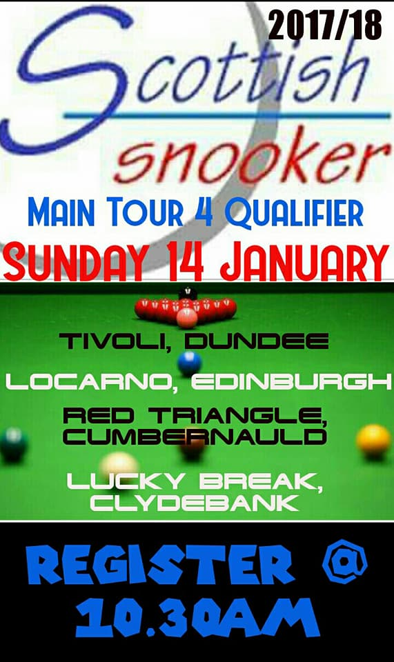 Scottish Snooker Main Tour 4 Qualifiers - Sunday 14th January 2018